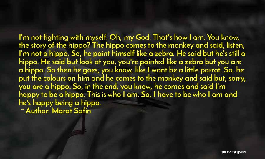 Marat Safin Quotes 1967306