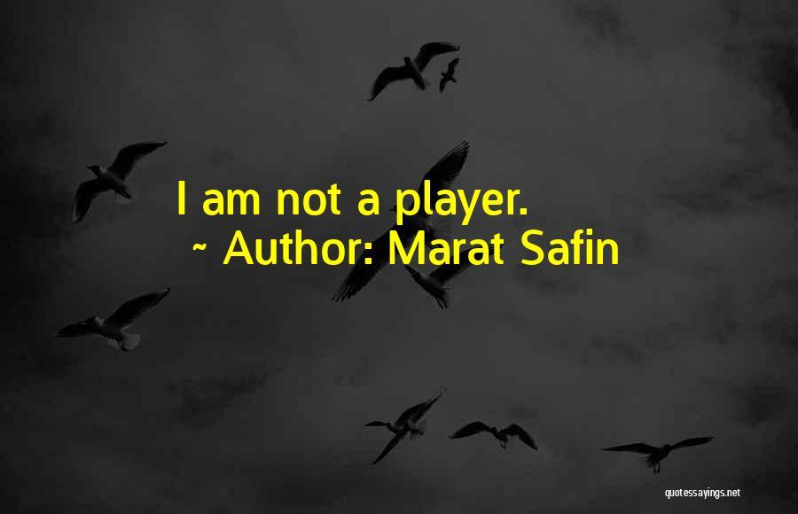 Marat Safin Quotes 1972226