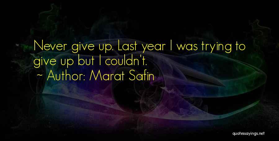 Marat Safin Quotes 2085378
