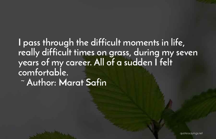 Marat Safin Quotes 2103365