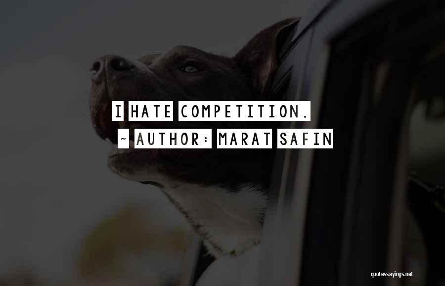 Marat Safin Quotes 2124007