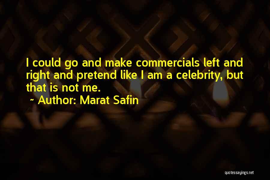 Marat Safin Quotes 2174002