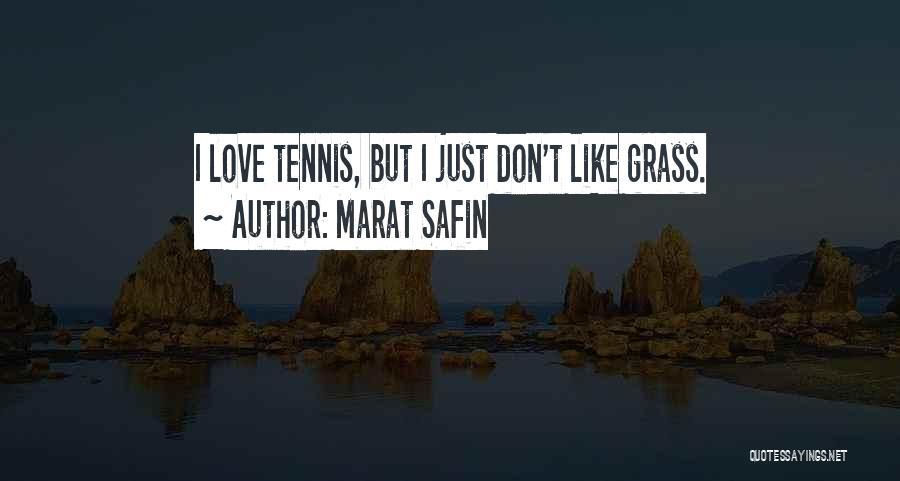Marat Safin Quotes 244731