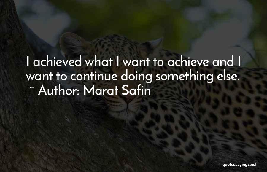 Marat Safin Quotes 261679