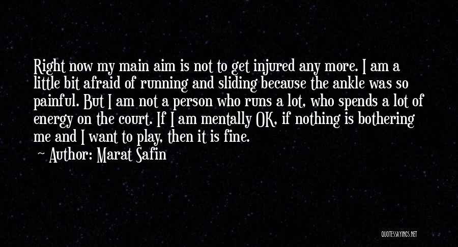 Marat Safin Quotes 266611