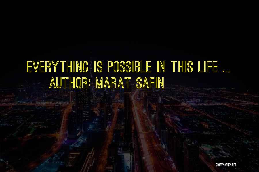 Marat Safin Quotes 450960