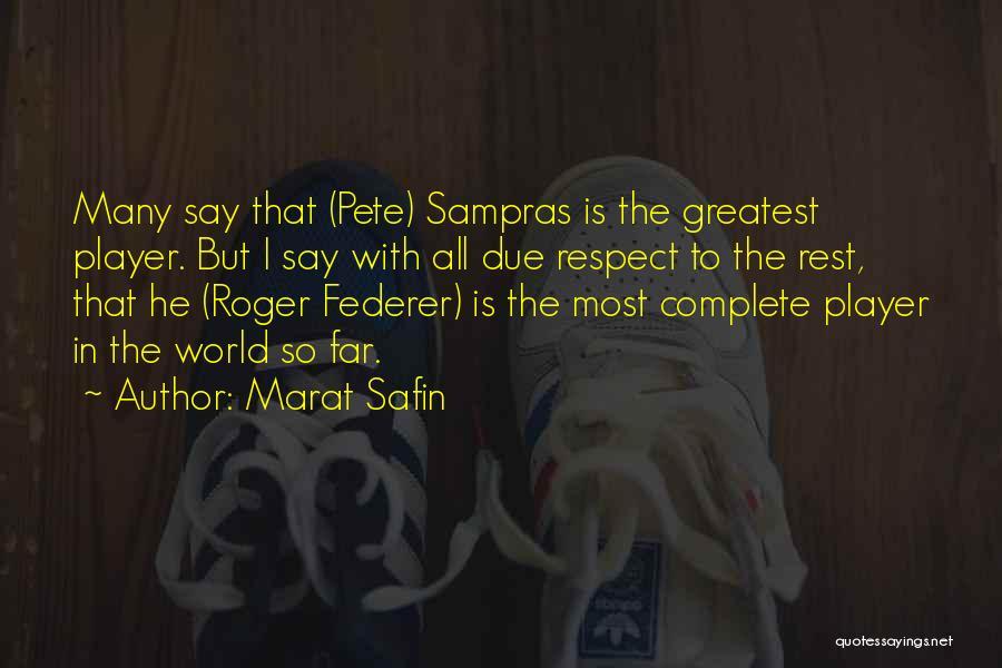 Marat Safin Quotes 504710