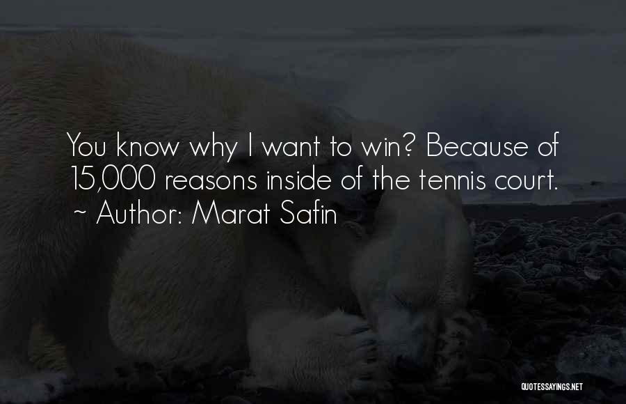 Marat Safin Quotes 548187