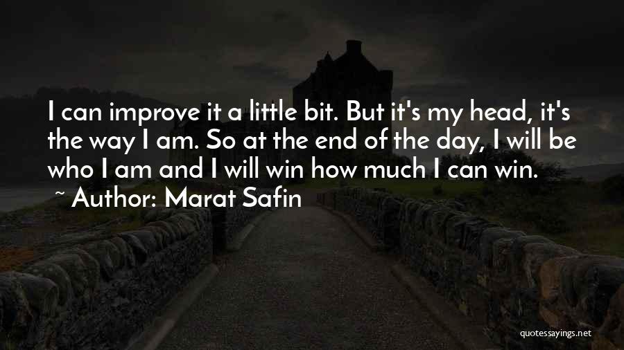 Marat Safin Quotes 564941