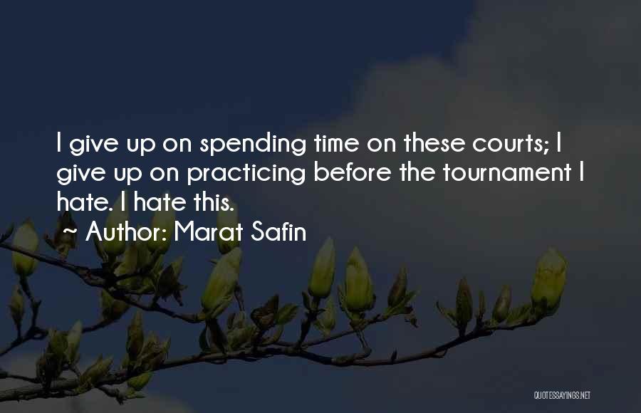 Marat Safin Quotes 626975
