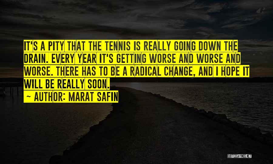 Marat Safin Quotes 640034