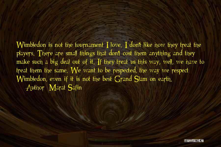 Marat Safin Quotes 708668