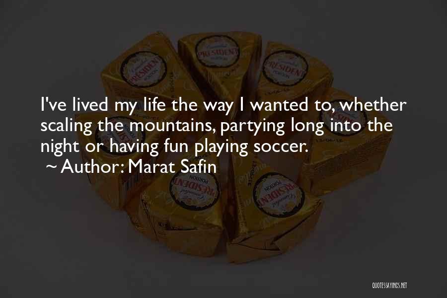 Marat Safin Quotes 813525