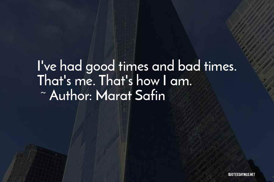 Marat Safin Quotes 863673