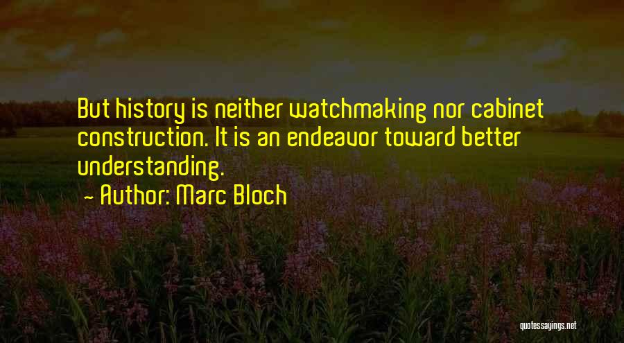 Marc Bloch Quotes 1204006
