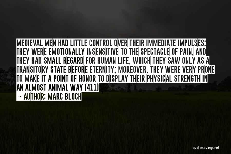 Marc Bloch Quotes 1419201