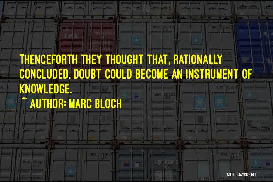 Marc Bloch Quotes 1847158