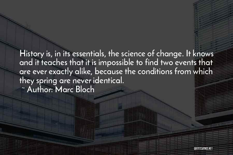 Marc Bloch Quotes 510253