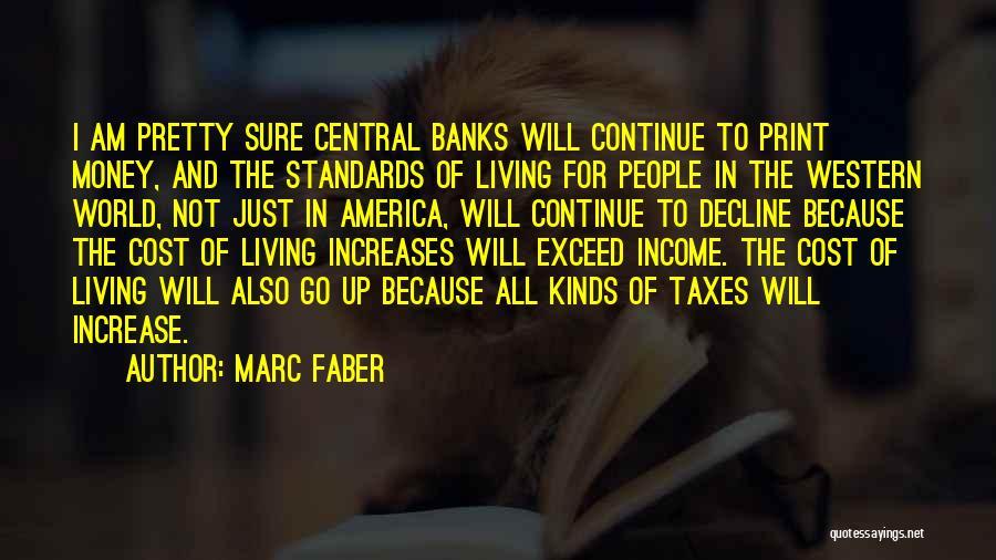 Marc Faber Quotes 1039107