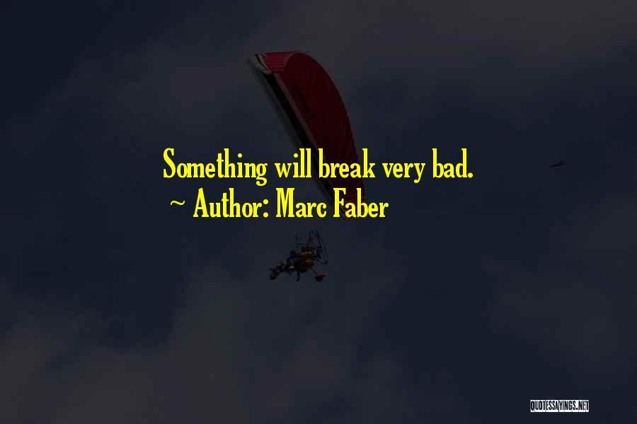 Marc Faber Quotes 1157357
