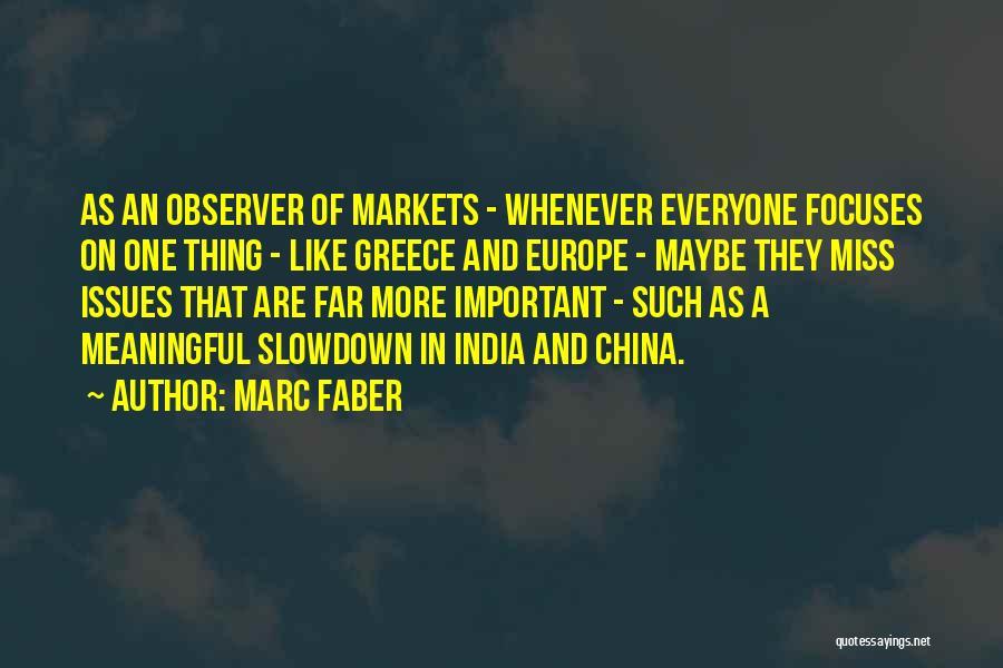 Marc Faber Quotes 1286781