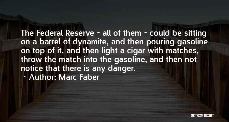 Marc Faber Quotes 1368744