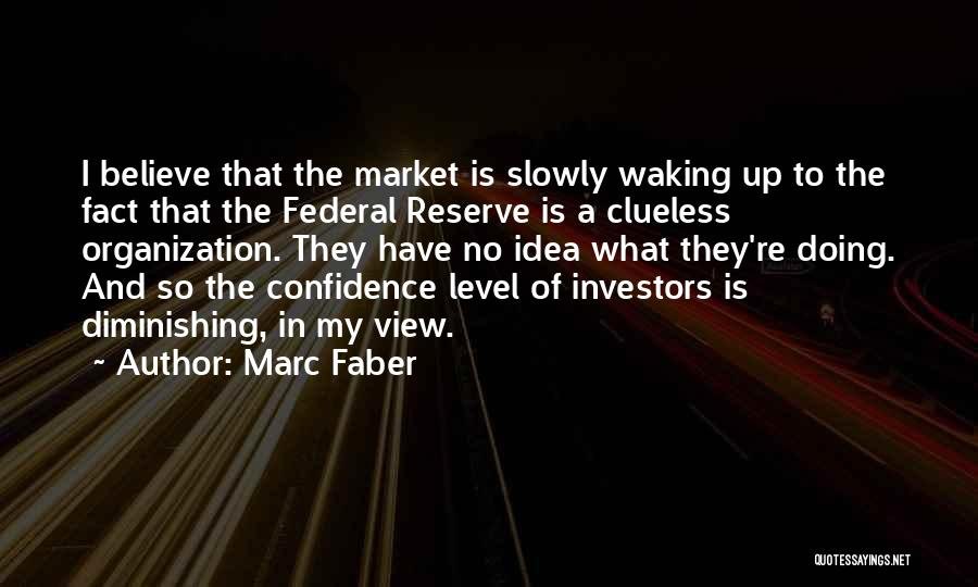 Marc Faber Quotes 1583212