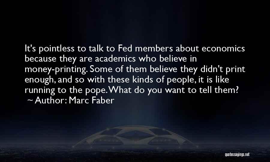 Marc Faber Quotes 184000