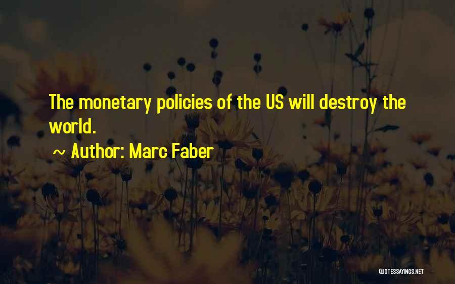 Marc Faber Quotes 2105573