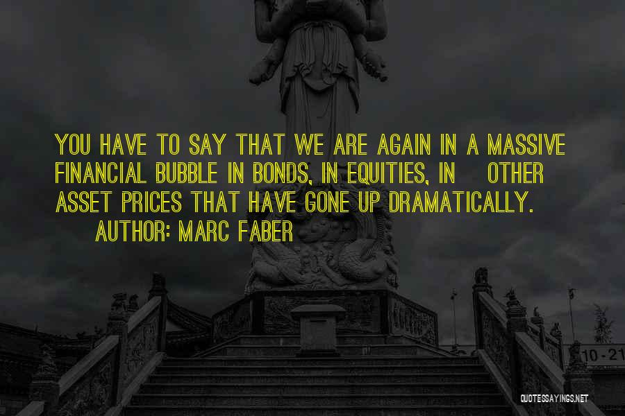 Marc Faber Quotes 280383