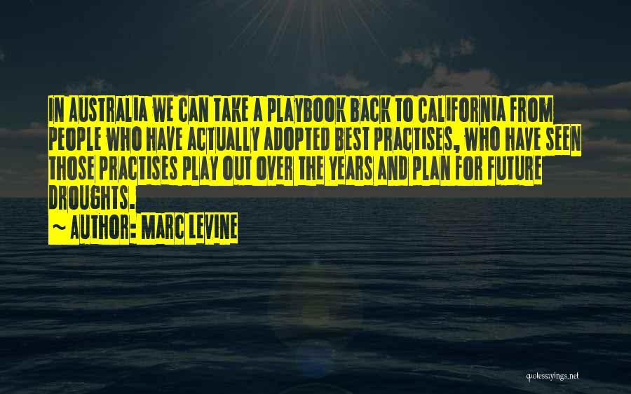 Marc Levine Quotes 1769308