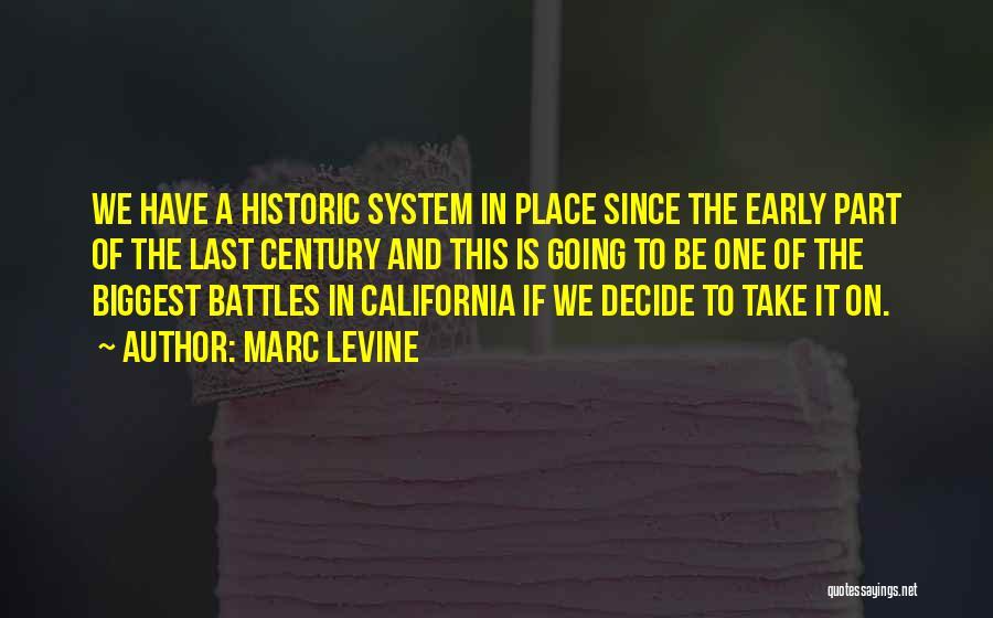 Marc Levine Quotes 213946