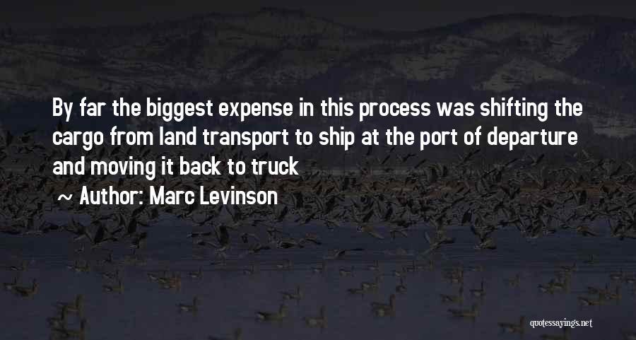 Marc Levinson Quotes 158032