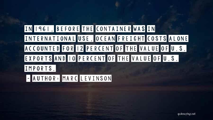 Marc Levinson Quotes 1975784