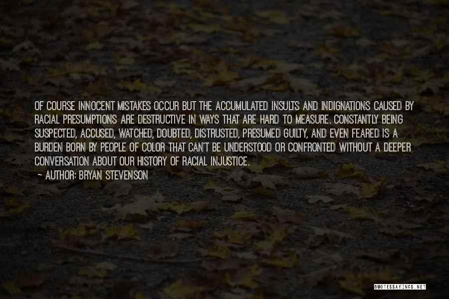 Marc Pairon Quotes By Bryan Stevenson