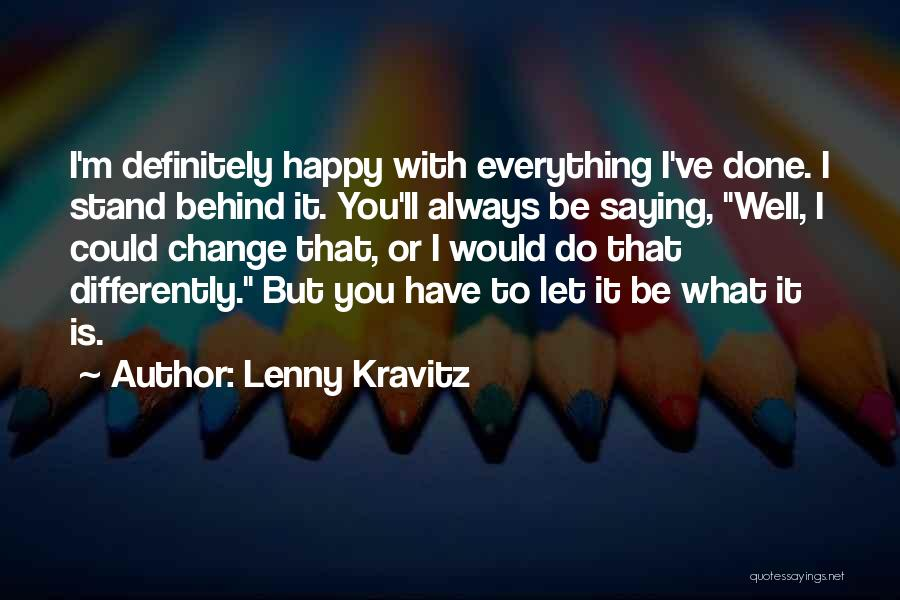 Marc Pairon Quotes By Lenny Kravitz