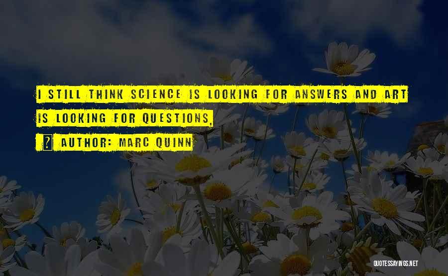 Marc Quinn Quotes 2135708