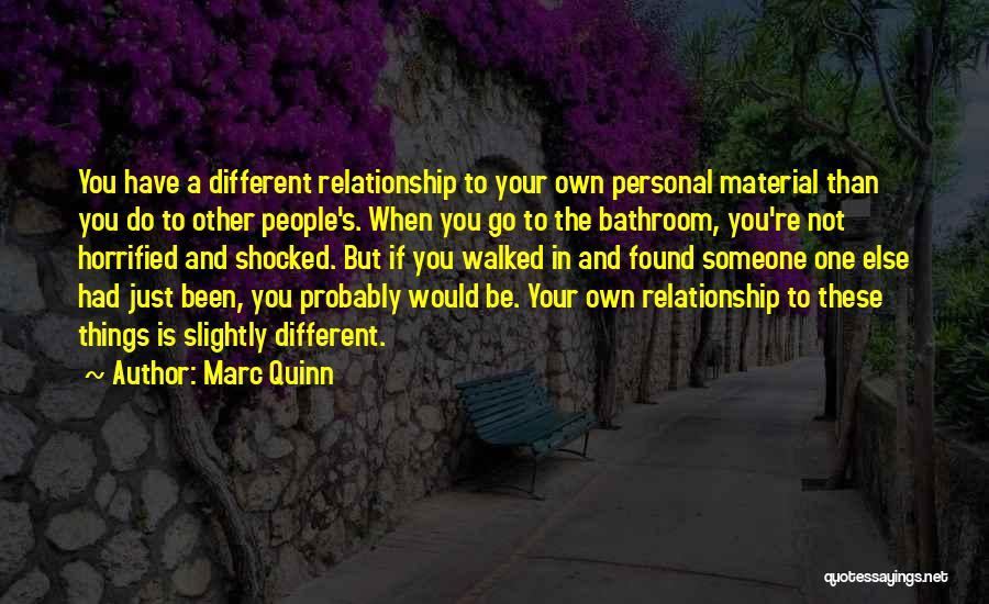 Marc Quinn Quotes 528386