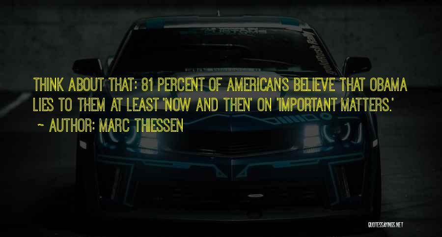 Marc Thiessen Quotes 146153