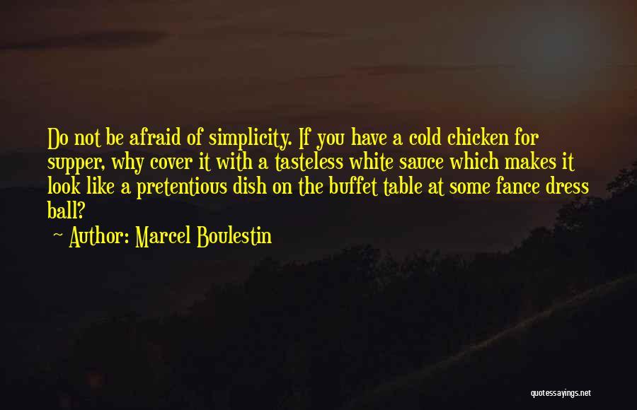 Marcel Boulestin Quotes 610933