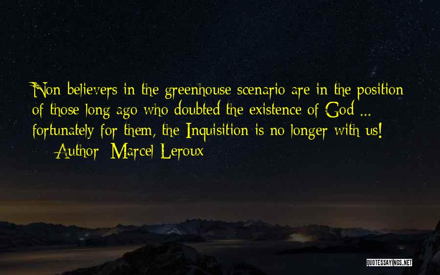 Marcel Leroux Quotes 264685