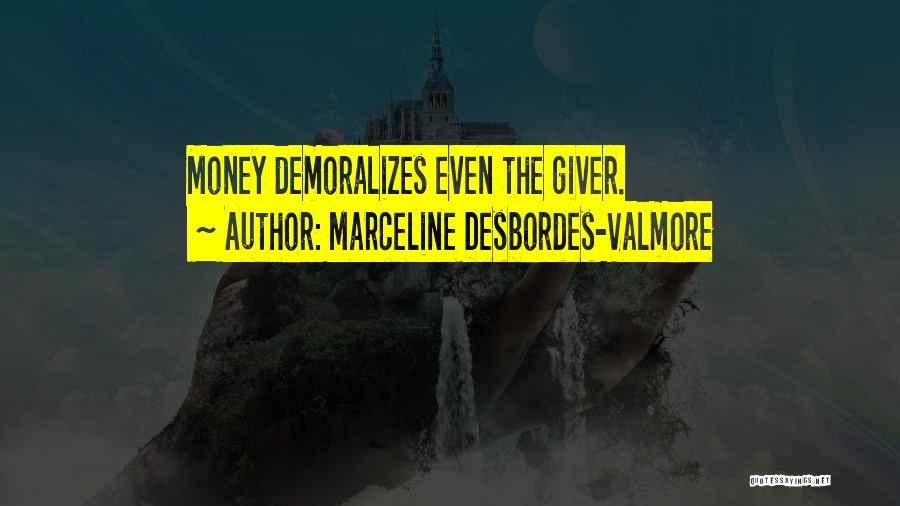 Marceline Desbordes-Valmore Quotes 1142171