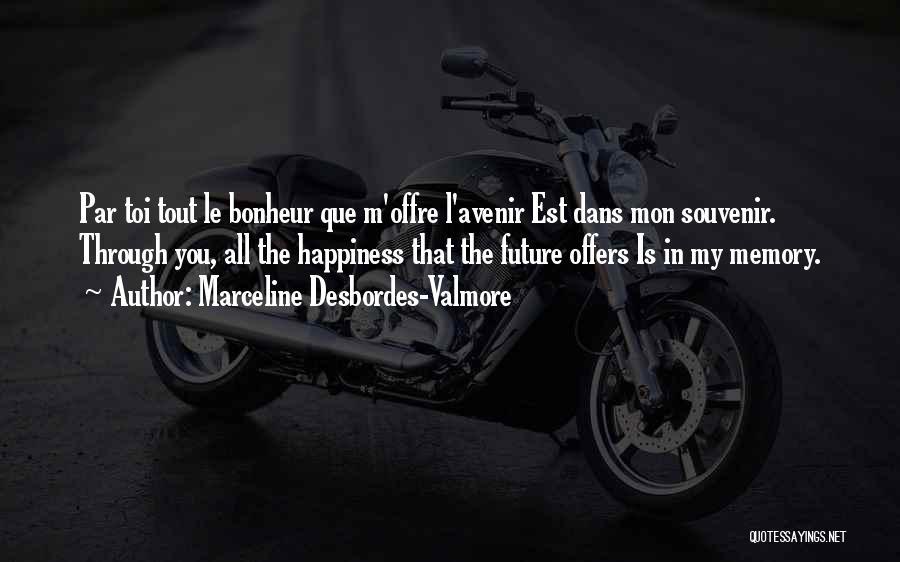 Marceline Desbordes-Valmore Quotes 2041348