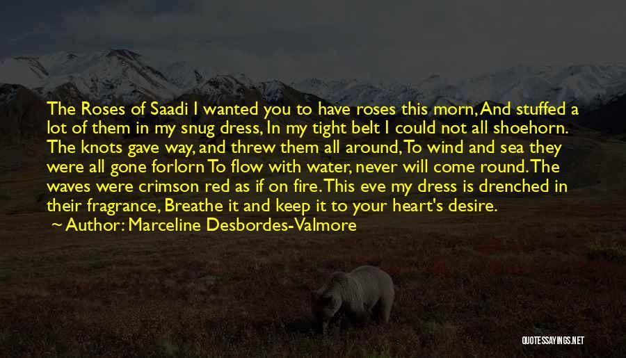 Marceline Desbordes-Valmore Quotes 2078473