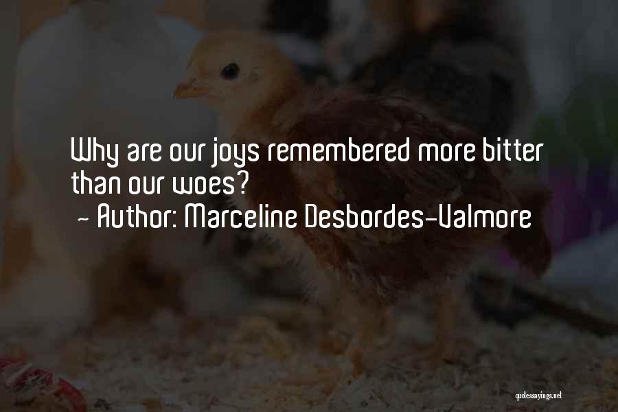 Marceline Desbordes-Valmore Quotes 2118900