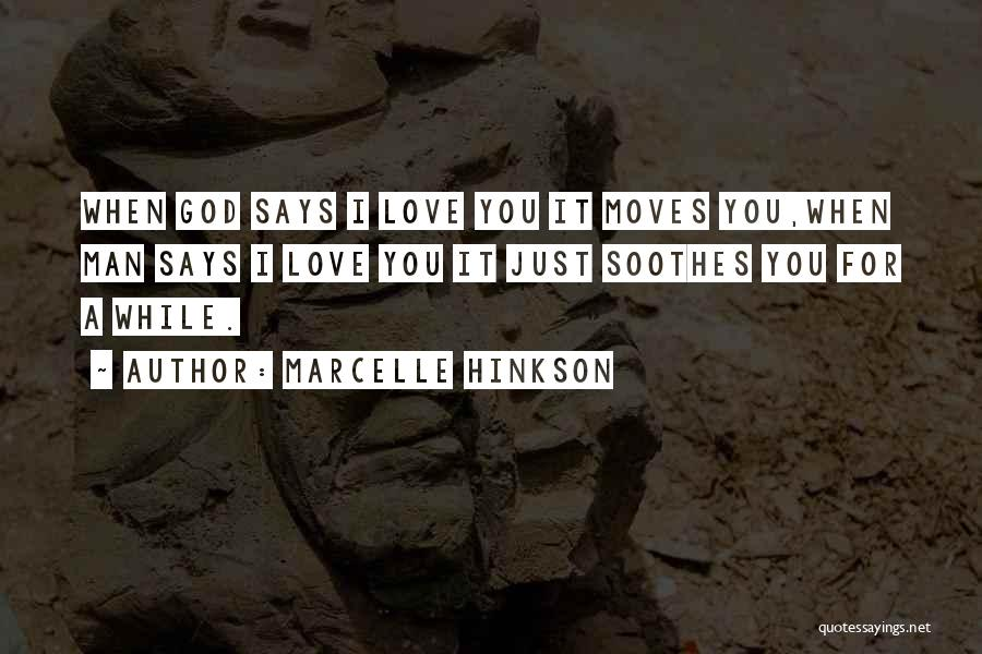 Marcelle Hinkson Quotes 1009131