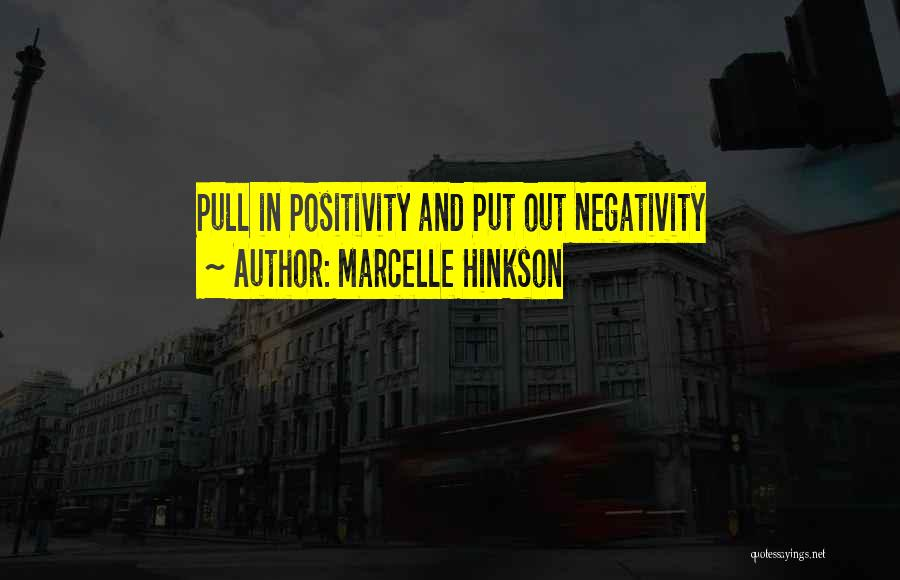 Marcelle Hinkson Quotes 1740632