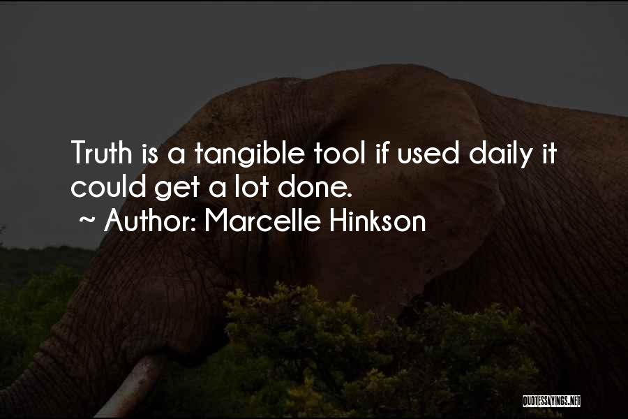 Marcelle Hinkson Quotes 1937865