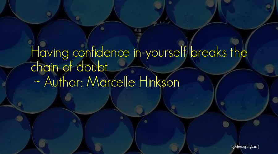 Marcelle Hinkson Quotes 1999274