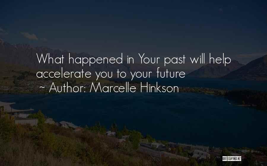 Marcelle Hinkson Quotes 423383